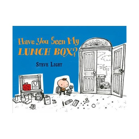 Have You Seen My Lunch Box? - by  Steve Light (Board_book) - image 1 of 1