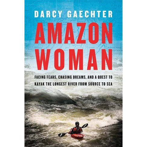 Amazon Woman - by  Darcy Gaechter (Hardcover) - image 1 of 1