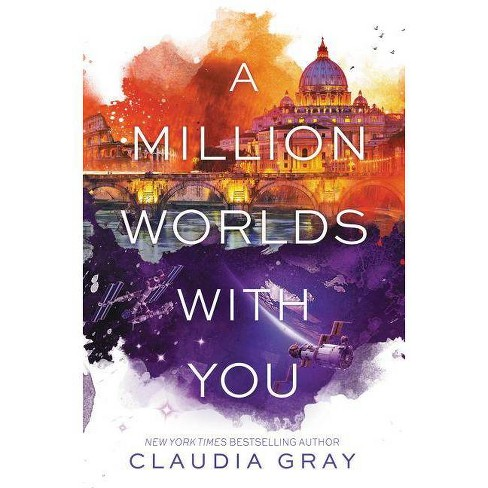 A Million Worlds with You - (Firebird) by  Claudia Gray (Hardcover) - image 1 of 1
