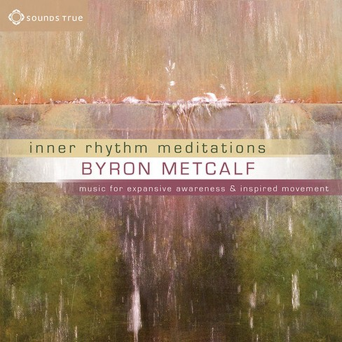 Byron Metcalf - Inner Rhythm Meditations:Music For Ex (CD) - image 1 of 1