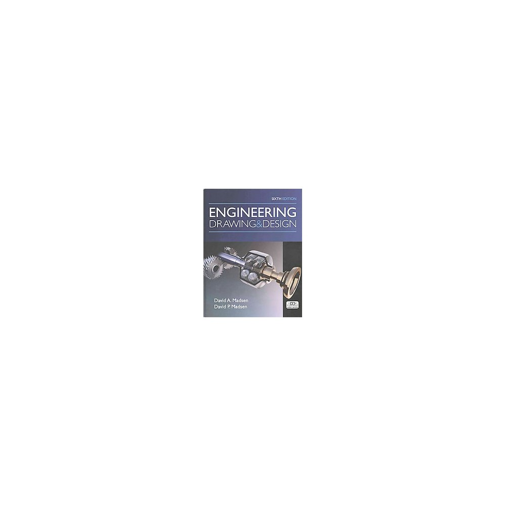Engineering Drawing and Design (Hardcover) (David A. Madsen & David P. Madsen)