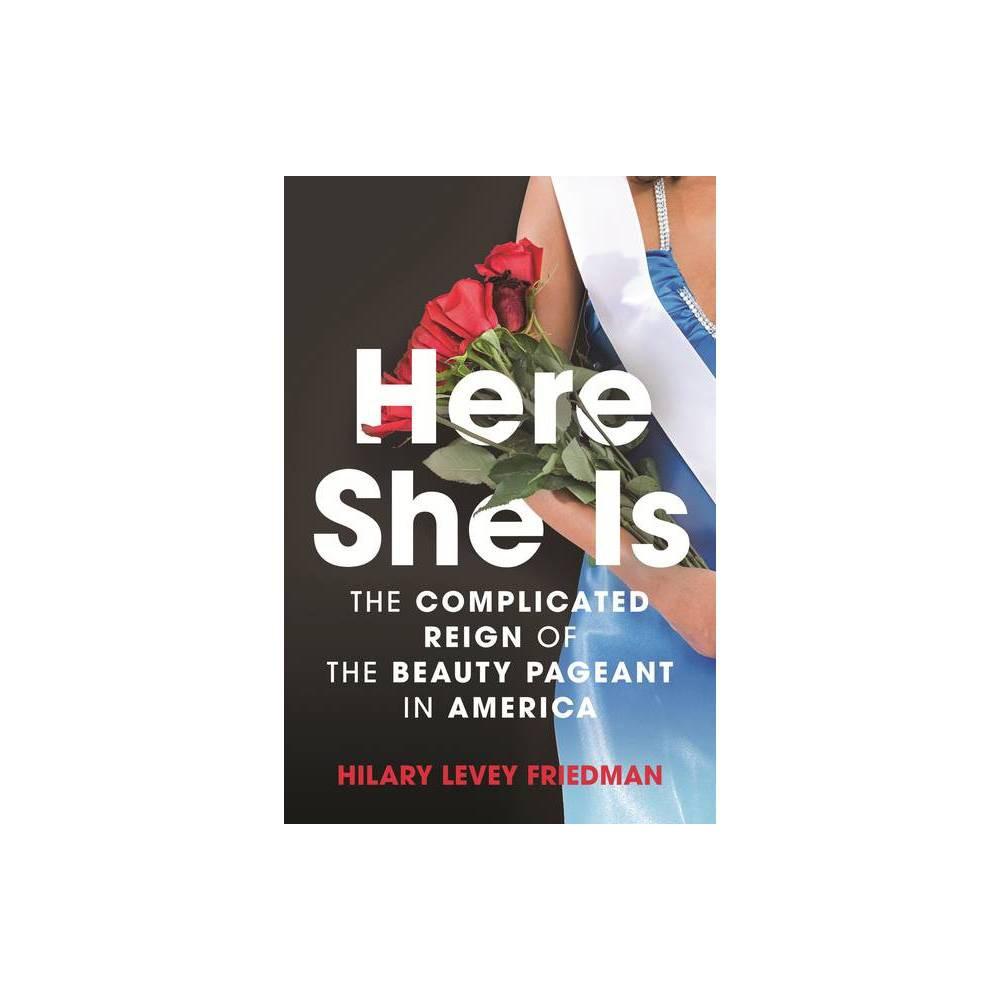 Here She Is By Hilary Levey Friedman Paperback