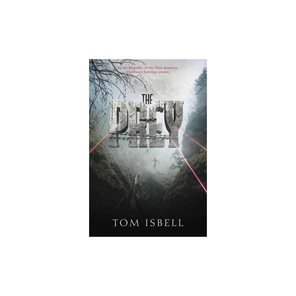 Prey (Reprint) (Paperback) (Tom Isbell)
