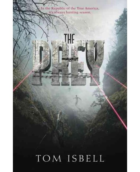 Prey (Reprint) (Paperback) (Tom Isbell) - image 1 of 1