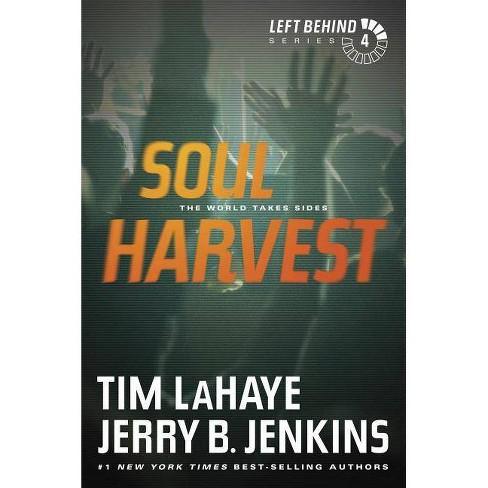 Soul Harvest - (Left Behind) by  Tim LaHaye & Jerry B Jenkins (Paperback) - image 1 of 1