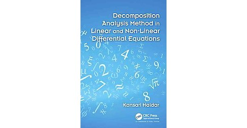 Decomposition Analysis Method in Linear and Nonlinear Differential Equations (Hardcover) (Kansari - image 1 of 1