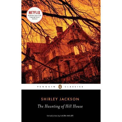The Haunting of Hill House - (Penguin Classics) by  Shirley Jackson (Paperback)