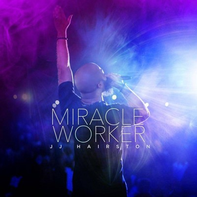 JJ Hairston & Youthful Praise - Miracle Worker (CD)
