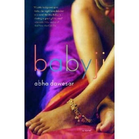 Babyji - by  Abha Dawesar (Paperback) - image 1 of 1