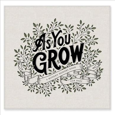 As You Grow : A Modern Memory Book for Baby - by Korie Herold (Hardcover)