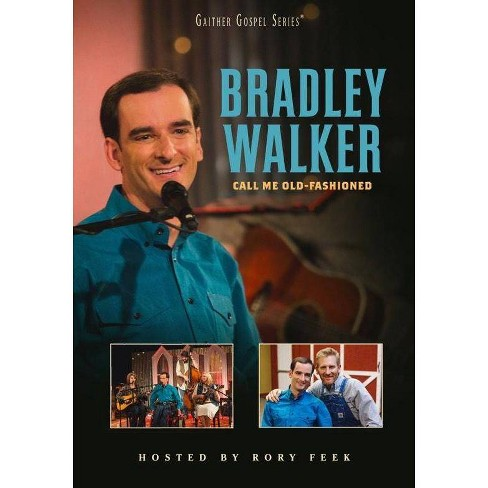 Bradley Walker: Call Me Old Fashioned (DVD) - image 1 of 1