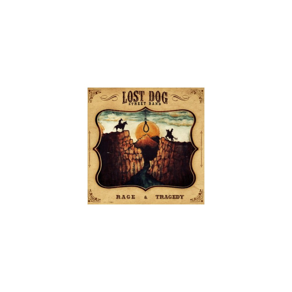 Lost Dog Street Band - Rage And Tragedy (Vinyl)