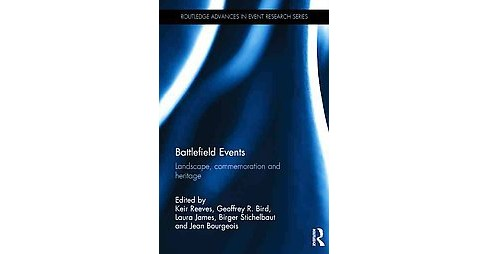 Battlefield Events : Landscape, commemoration and heritage (Hardcover) - image 1 of 1