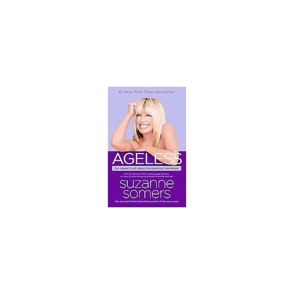 Ageless (Reprint) (Paperback) by Suzanne Somers