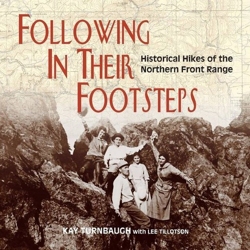 Following In Their Footsteps - by  Kay Turnbaugh & Lee Tillotson (Paperback) - image 1 of 1