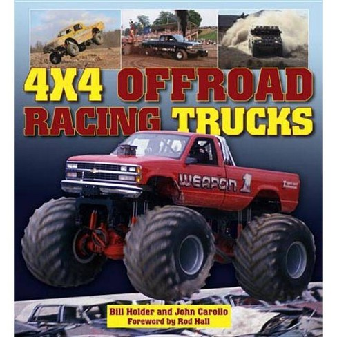 4x4 Offroad Racing Trucks - by  Bill Holder & John Carollo (Paperback) - image 1 of 1