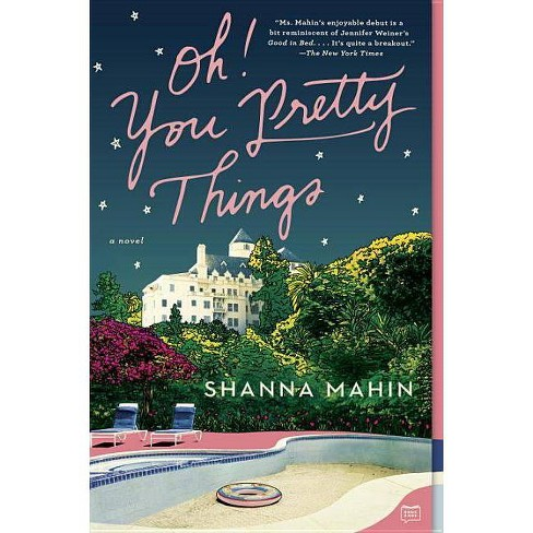 Oh! You Pretty Things (Reprint) (Paperback)by Shanna Mahin - image 1 of 1