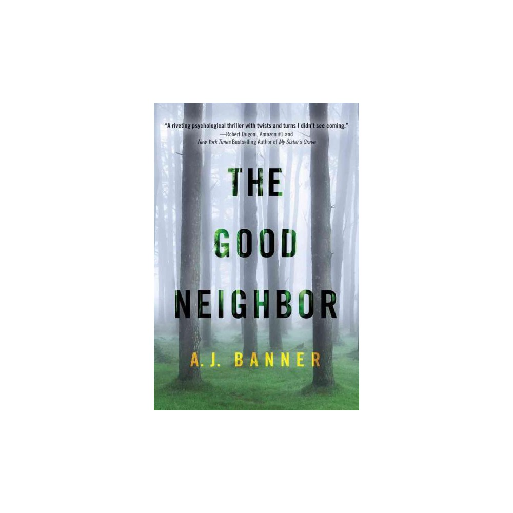 Good Neighbor (Paperback) (A. J. Banner)