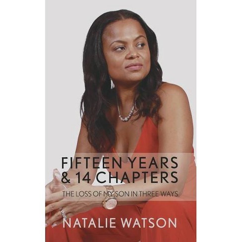 Fifteen Years & 14 Chapters - by  Natalie Watson (Paperback) - image 1 of 1