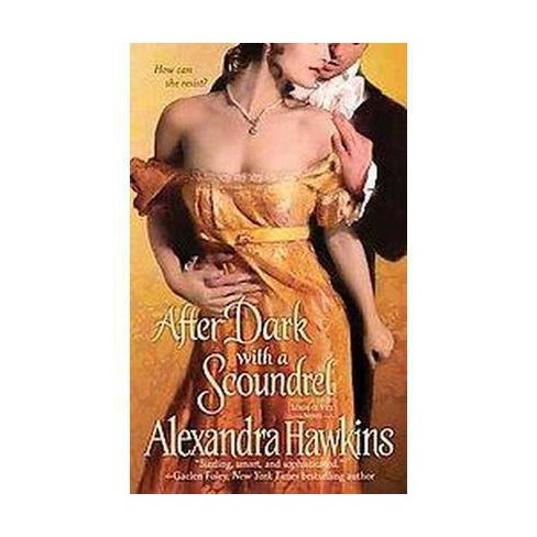After Dark With a Scoundrel (Original) (Paperback) by Alexandra Hawkins - image 1 of 1