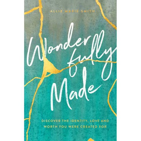 Wonderfully Made - by  Allie Marie Smith (Paperback) - image 1 of 1