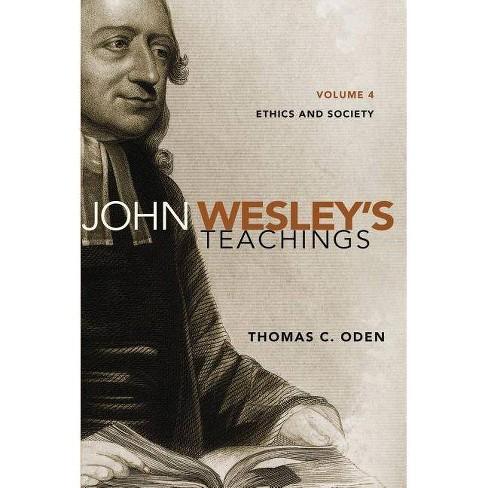 John Wesley's Teachings, Volume 4 - by  Thomas C Oden (Paperback) - image 1 of 1