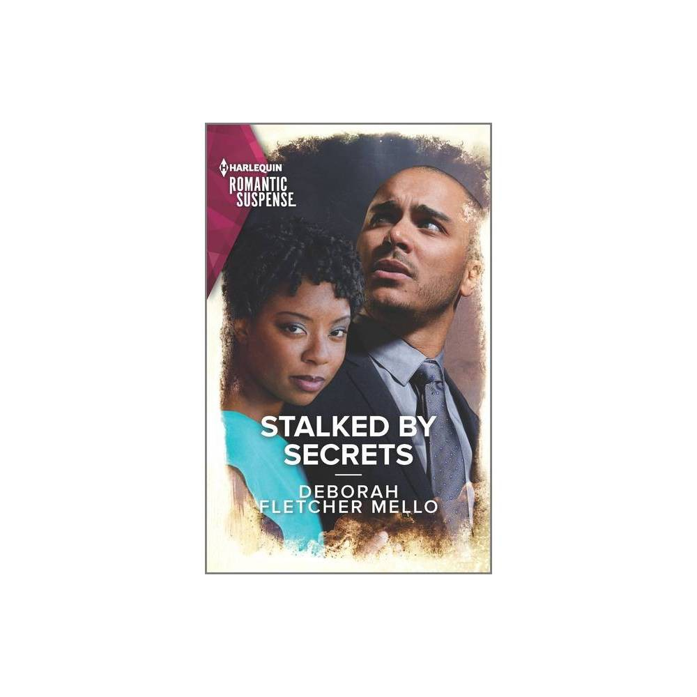 Stalked By Secrets To Serve And Seduce By Deborah Fletcher Mello Paperback