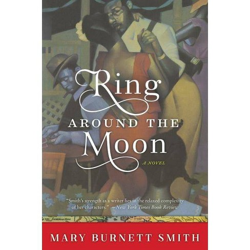 Ring Around the Moon - by  Mary Burnett Smith (Paperback) - image 1 of 1