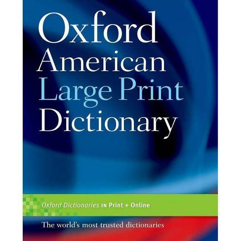 Oxford American Large Print Dictionary - (Paperback) - image 1 of 1