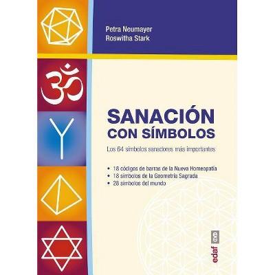 Sanacion Con Simbolos - by  Petra Neumayer (Paperback)
