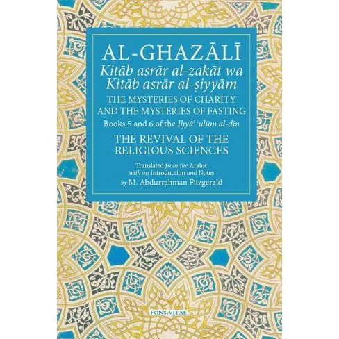 Al-Ghazali the Mysteries of Charity and the Mysteries of Fasting - (Fons Vitae Al-Ghazali) (Paperback) - image 1 of 1