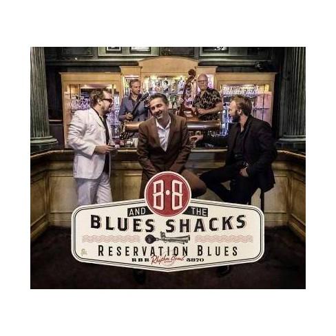 B.B.  &  The Blues Shacks - Reservation Blues (Vinyl) - image 1 of 1