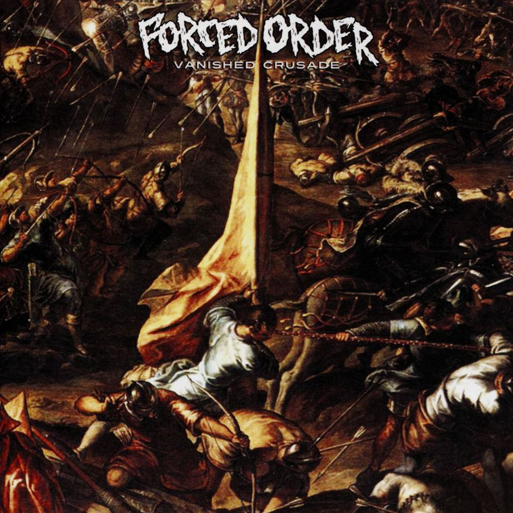 Forced Order - Vanished Crusade (Vinyl)