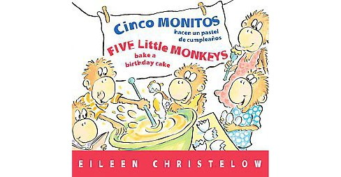 Cinco monitos hacen un pastel de cumpleanos / Five Little Monkeys Bake a Birthday Cake (Bilingual) - image 1 of 1