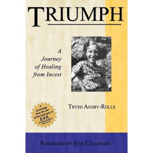Triumph - by  Trysh Ashby-Rolls (Paperback) - image 1 of 1