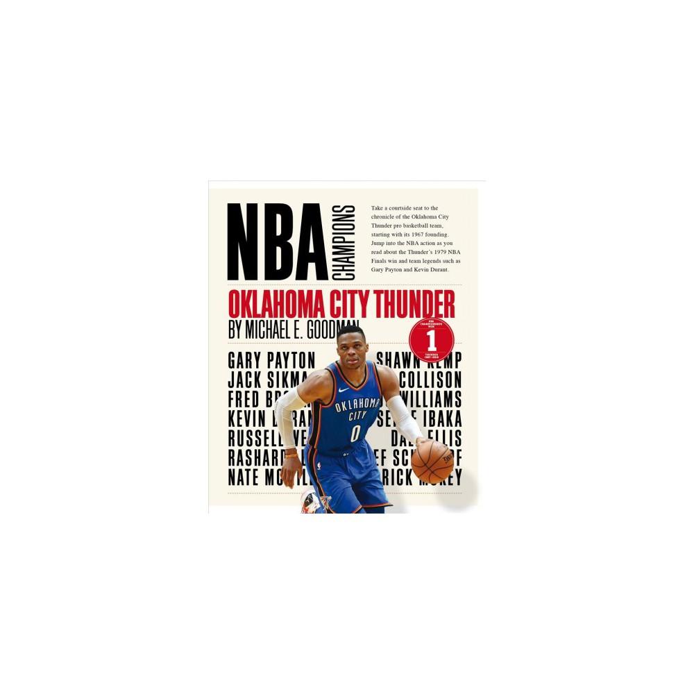 Oklahoma City Thunder - Reprint (NBA Champions) by Michael E. Goodman (Paperback)