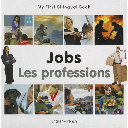 Job/Les Professions - (My First Bilingual Book) (Board_book) - image 1 of 1