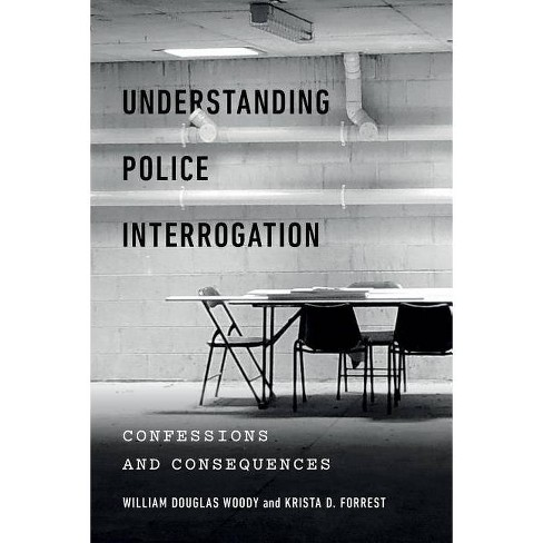 Understanding Police Interrogation - (Psychology and Crime) (Hardcover) - image 1 of 1