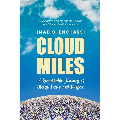 Cloud Miles - by  Imad S Enchassi (Paperback)