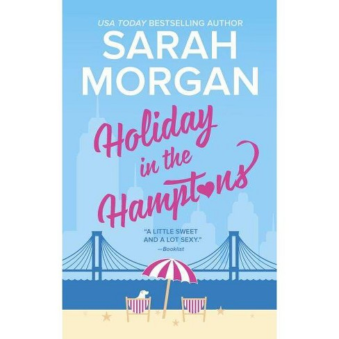 Holiday in the Hamptons - (From Manhattan with Love) by  Sarah Morgan (Paperback) - image 1 of 1