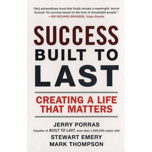 Success Built to Last - by  Jerry Porras & Stewart Emery & Mark Thompson (Paperback) - image 1 of 1