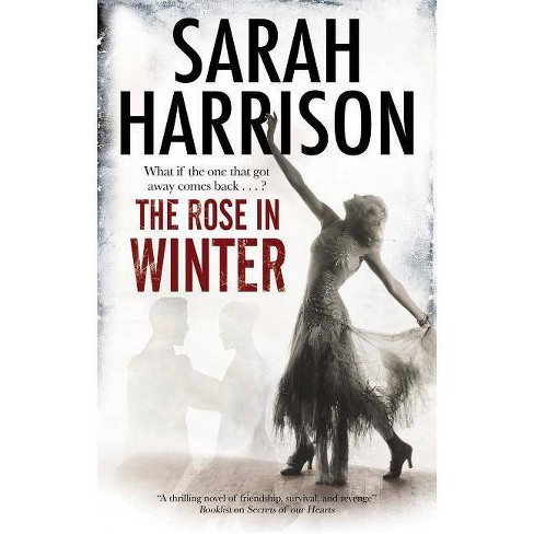 The Rose in Winter - by  Sarah Harrison (Hardcover) - image 1 of 1