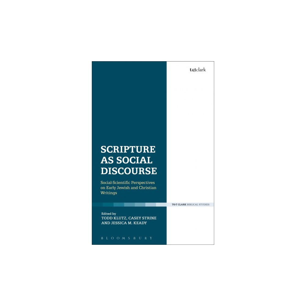 Scripture As Social Discourse : Social-Scientific Perspectives on Early Jewish and Christian Writings