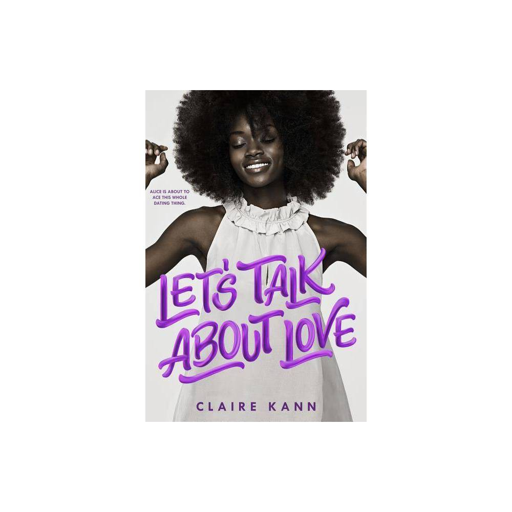 Let S Talk About Love By Claire Kann Paperback