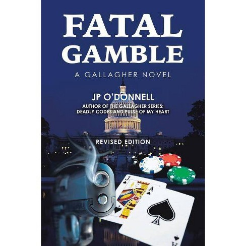 Fatal Gamble - by  Jp O'Donnell (Paperback) - image 1 of 1