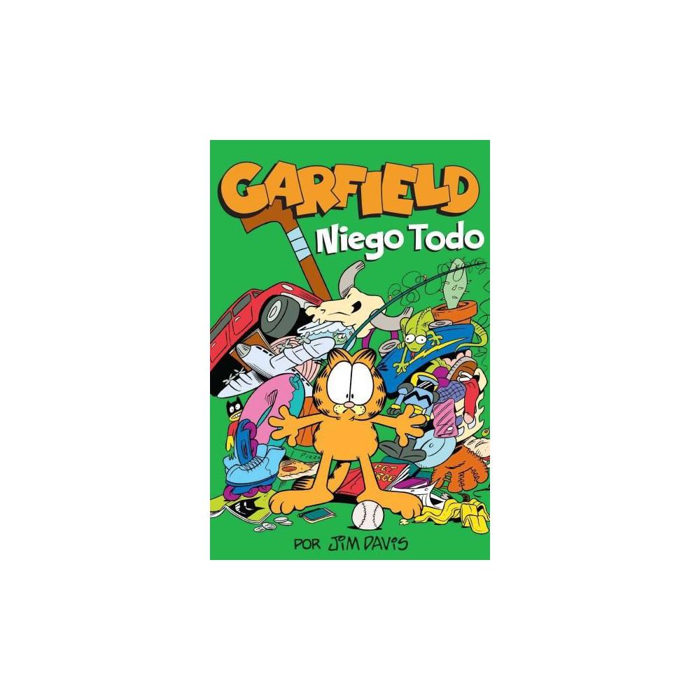 Garfield : Niego Todo (Paperback) (Jim Davis)