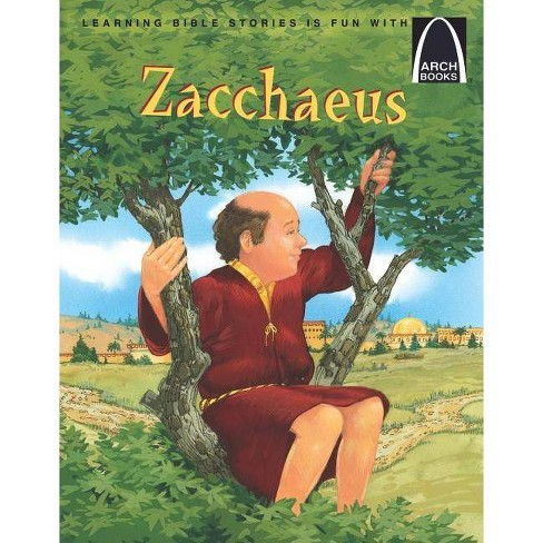 Zacchaeus - (Arch Books) (Paperback) - image 1 of 1