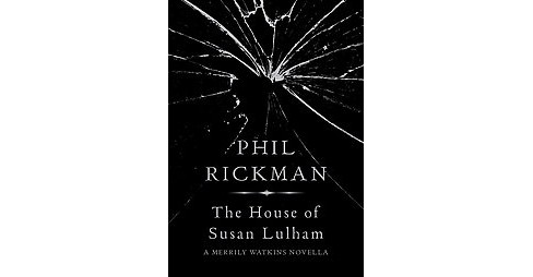House of Susan Lulham (Hardcover) (Phil Rickman) - image 1 of 1