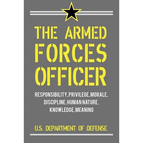 The Armed Forces Officer - by  Albert C Pierce & Richard Swain (Paperback) - image 1 of 1