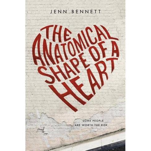 Anatomical Shape of a Heart (Reprint) (Paperback) (Jenn Bennett) - image 1 of 1